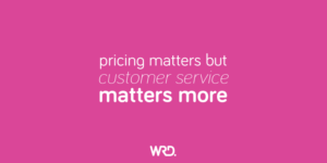 Pricing matters but customer service matters more